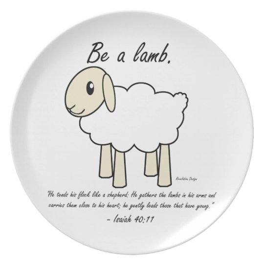 """""""Be a Lamb"""" Plate"""