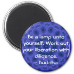 Be a lamp unto yourself. Work out your liberation Fridge Magnet