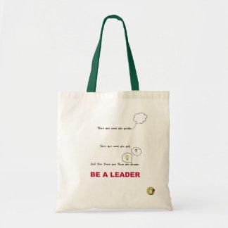 Be A LEADER Tote Bag