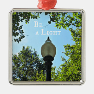 Be a Light! Metal Ornament
