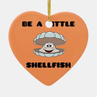 Be a little shellfish scallop ceramic ornament