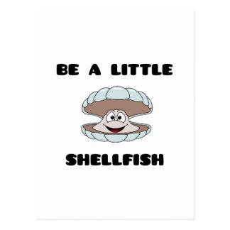 Be a little shellfish scallop postcard