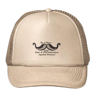 Be A Man! Stop Rape & Discrimination Against Women Trucker Hat