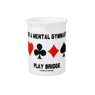 Be A Mental Gymnast Play Bridge (Four Card Suits) Beverage Pitchers