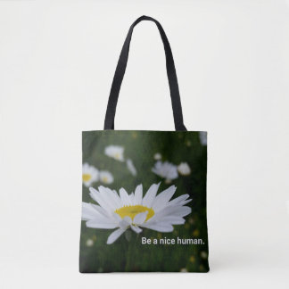 Be a Nice Human All-Over-Print Tote Bag