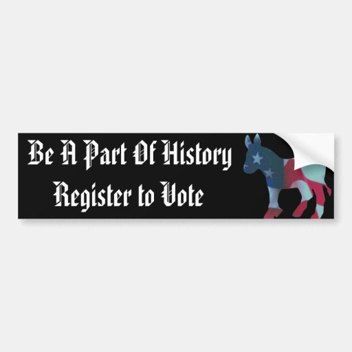 Be A Part Of History Bumper Sticker