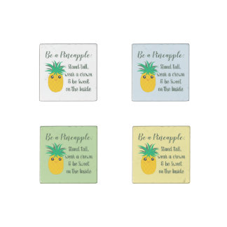 Be A Pineapple Inspirational Motivational Quote Stone Magnet