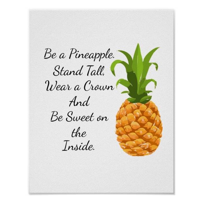 Be A Pineapple Poster Zazzle Com