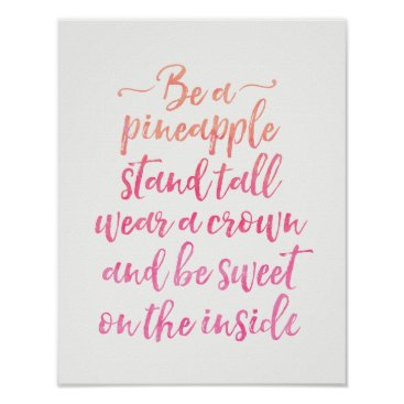 Art Themed Be a pineapple quote pink typography poster