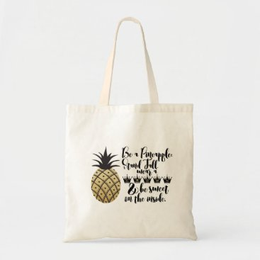 Beach Themed Be A Pineapple Tote Bag