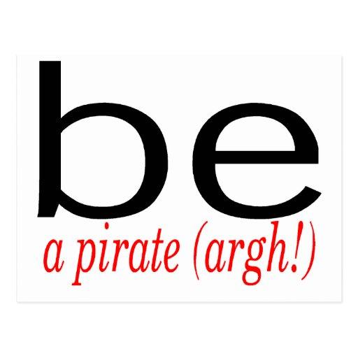 Be A Pirate (Argh) Postcards
