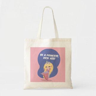Be a princess, kick ass! - Bag