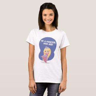 Be a princess, kick ass! - T-Shirt