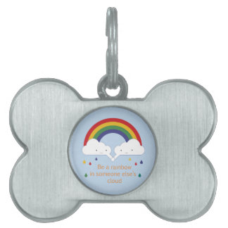 Be a Rainbow Pet Name Tag