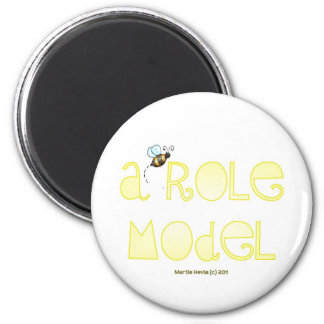 Be A Role Model - A Positive Word 2 Inch Round Magnet