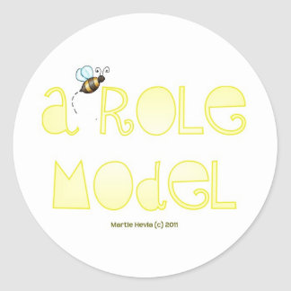 Be A Role Model - A Positive Word Classic Round Sticker
