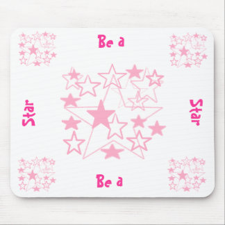 Be  a star mousepad