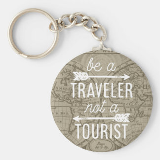 Be a Traveler Not a Tourist Map Typography Quote Keychain