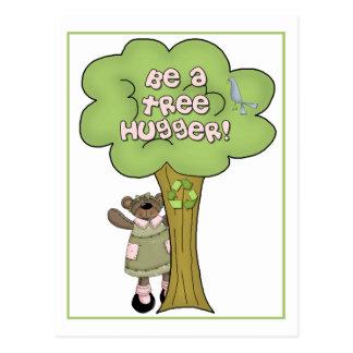 Be A Tree Hugger Postcard