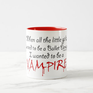 Be a Vampire Quote Two-Tone Coffee Mug