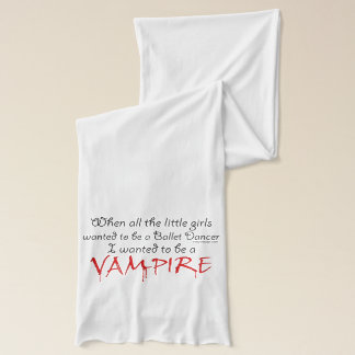 Be a Vampire Saying Scarf