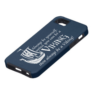 Be A Viking! iPhone 5 Cases