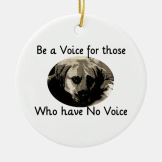 Be a Voice Ceramic Ornament