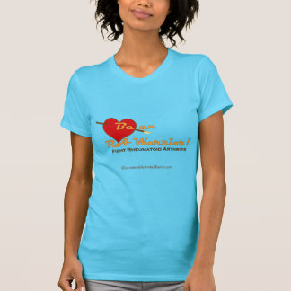 Be a warrior fighting rheumatoid arthritis/disease T-Shirt