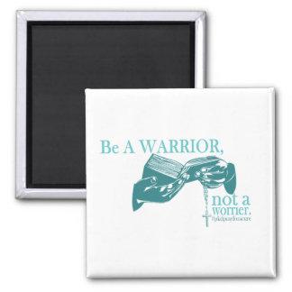Be A Warrior Not A Worrier Magnet PKD Pray for a c