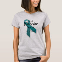 Be a Warrior Ovarian Cancer Two-Sided Tshirt