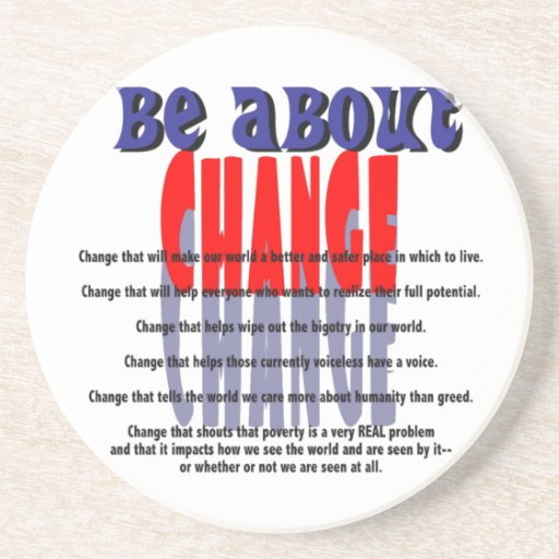 Be About Change Coaster