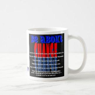 Be about Change Mug