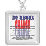 Be About Change Necklace