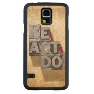 Be, Act , Do Carved® Maple Galaxy S5 Slim Case