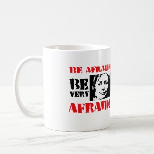 Be Very Afraid: Anti Hillary Png.png Coffee Mug