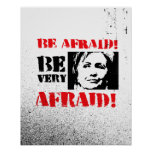 Be afraid Be Very Afraid - Anti Hillary png.png Poster