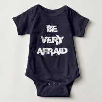 Be Afraid Be Very Afraid Twin Set (Part 2 of 2) Baby Bodysuit