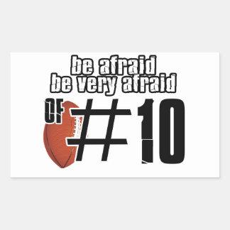 Be afraid of Number 10 Rectangular Sticker