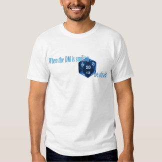 Be afraid of the smiling DM T-Shirt