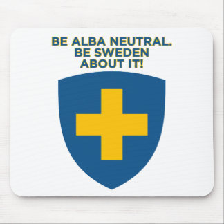 Be Alba Neutral-Be Sweden About It Mousepad