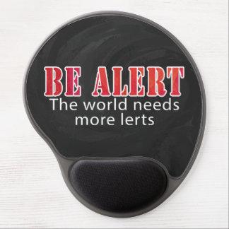 Be Alert Gel Mouse Pad