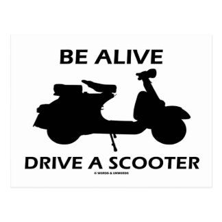 Be Alive Drive A Scooter (Scooter Silhouette) Post Cards