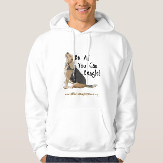 Be All You Can Beagle Hoodie