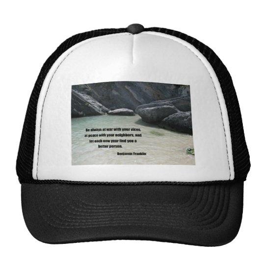 Be always at war with your vices... trucker hat