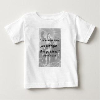 Be Always Sure - Davy Crockett Baby T-Shirt