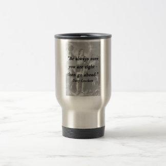 Be Always Sure - Davy Crockett Travel Mug