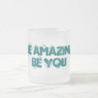 Be Amazing Be You Coffee Mug