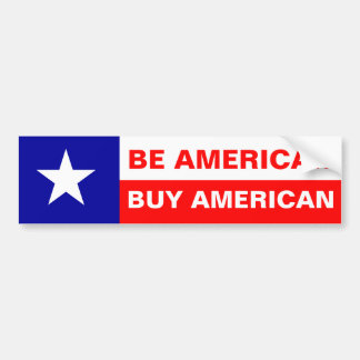 Be American Buy American Bumper Sticker