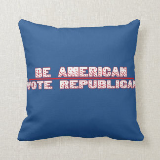 BE AMERICAN VOTE REPUBLICAN THROW PILLOW
