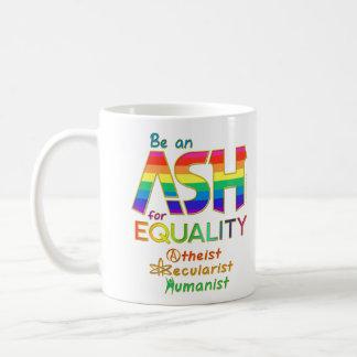Be an ASH for Equality Coffee Mug